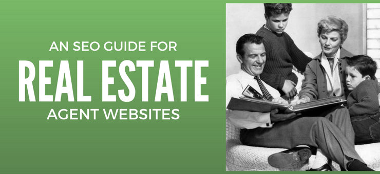 The SEO Guide for Real Estate Agents