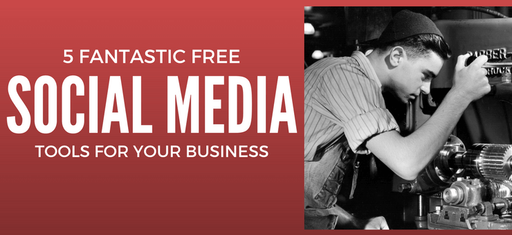 Free tools for social media that will be great for your business - Featured Image