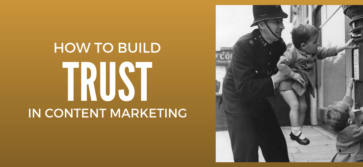 3 Content Marketing Strategies that Build Trust
