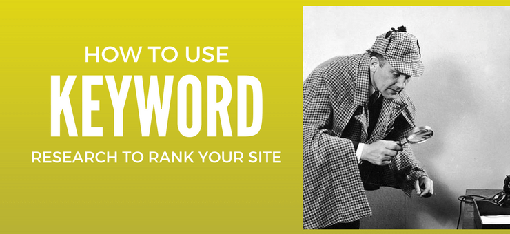 How to Use Keyword Research to Rank Your Site