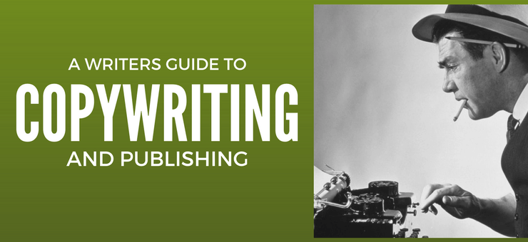 Writer's guide to copy writing and publishing online - Featured Image