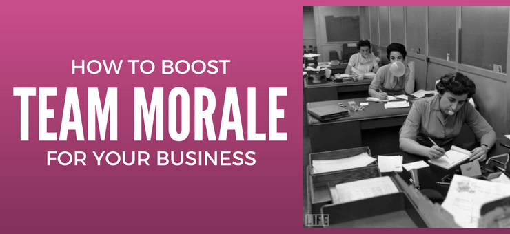 How to Boost Your Team Morale in Business - Featured Image