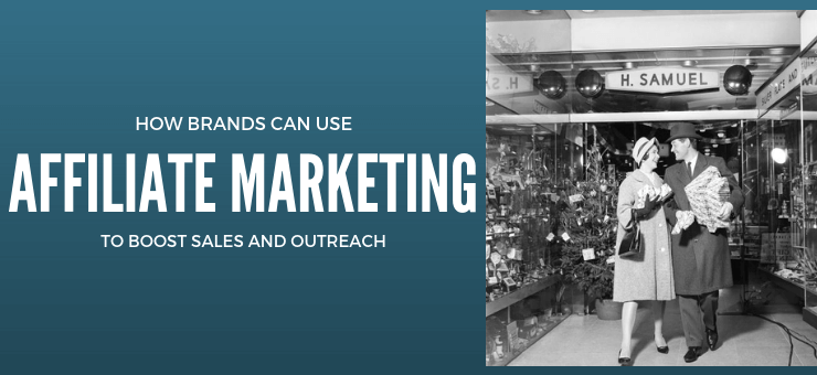 Using Affiliate Marketing to Improve Sales and Outreach
