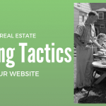 20 Easy Real Estate Marketing Tactics for Your Website