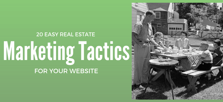 20 Easy Real Estate Marketing Tactics for a Web Site