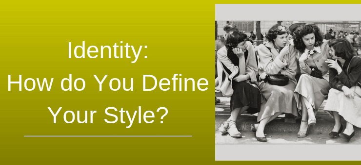 How do You Define Your Style