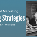 10 Content Marketing Strategies for Succeeding as a Content Writer