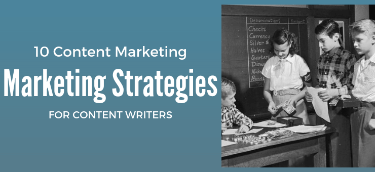 Content Marketing Strategies for Content Writers