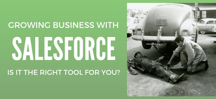 Is Salesforce Right for You?