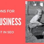 3 Reasons for Local Business to Invest in SEO