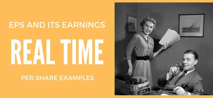What is EPS and Its Real Time Earnings per Share Examples?