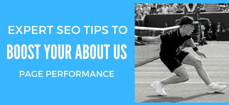 Expert SEO Tips to Boost Your About Us Page Performance