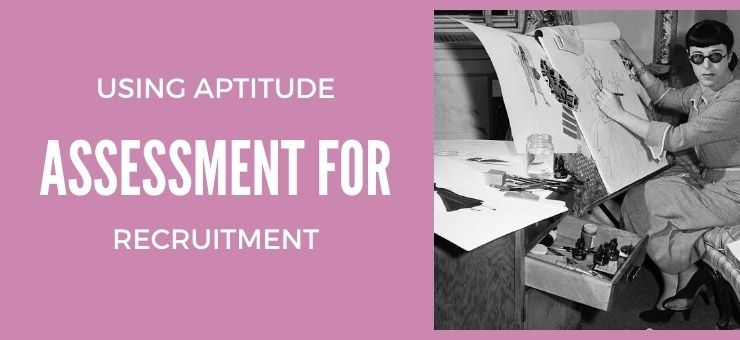 Using Aptitude Assessment for Recruitment