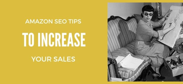 Amazon SEO  Tips to Increase Your Sales