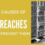 Common Causes of Data Breaches and How to Prevent Them