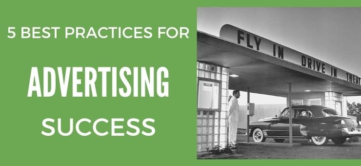5 Best Practices For Advertising Success