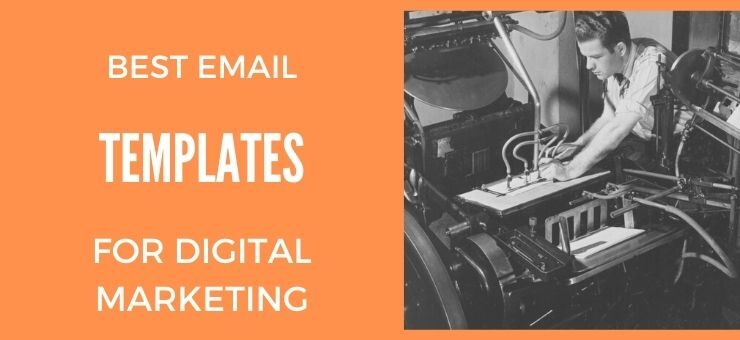 Best Email Templates for Digital Marketing