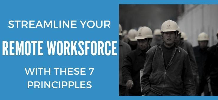 7 Change Management Principles to Streamline Your Remote Workforce